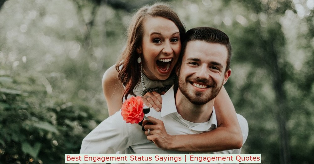 Best Engagement Status Sayings | Engagement Quotes