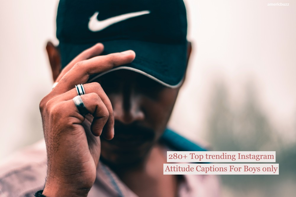 280+ Top trending Instagram Attitude Captions For Boys only