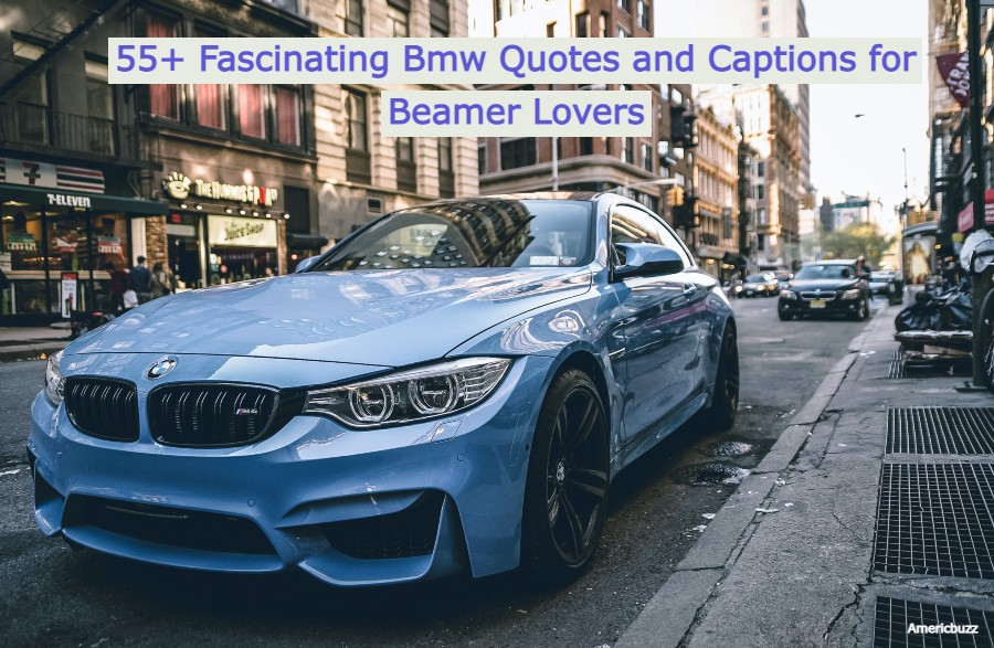 55+ Fascinating Bmw Quotes and Captions for Beamer Lovers
