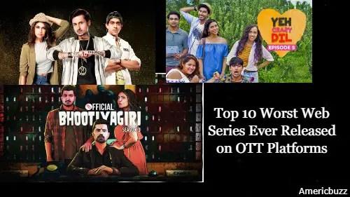 Top 10 Worst Web Series Ever Released on OTT Platforms