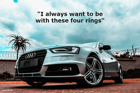 Here's The best 50 Vigorous Audi Quotes and Captions For Instagram