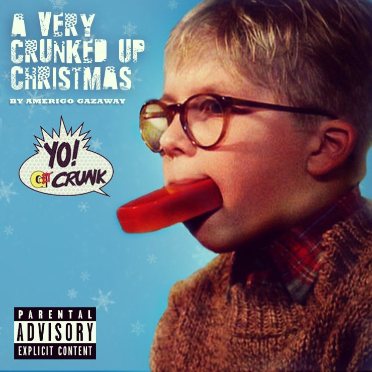 Crunked Up Christmas