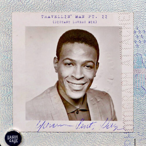 Yasiin Gaye - Travellin' Man Pt. II (Distant Lovers Mix)