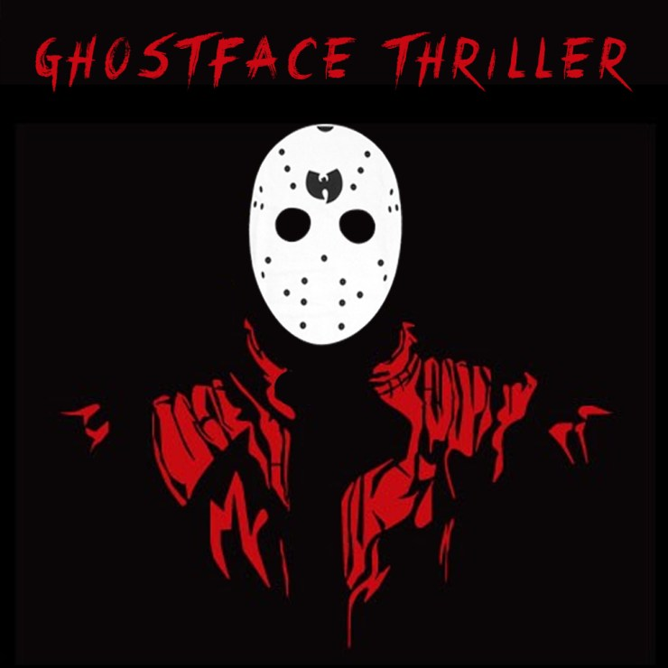 Ghostface Thriller