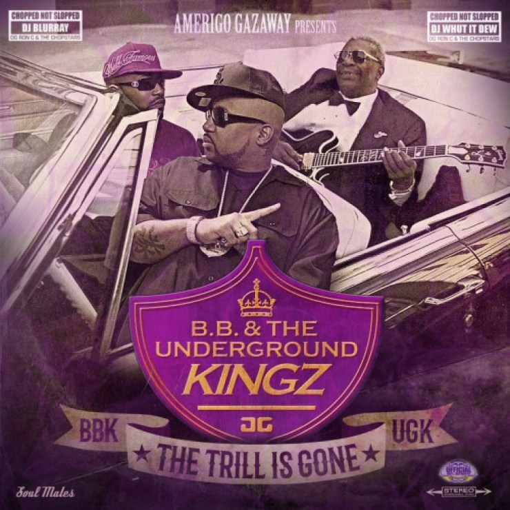 B B  & The Underground Kingz - The Trill Is Gone (Chopped Not Slopped)