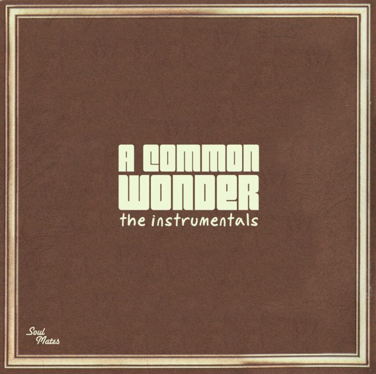 A Common Wonder - The Instrumentals