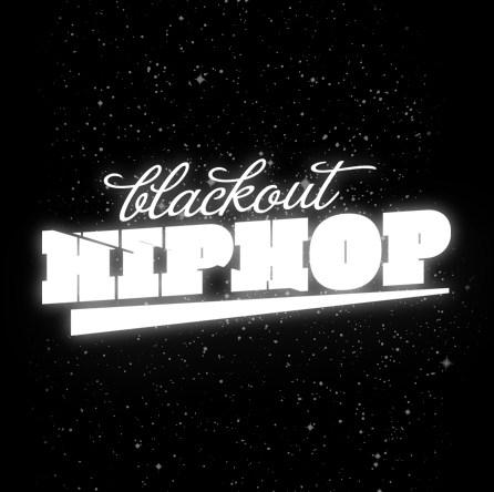 Blackout Hip-hop