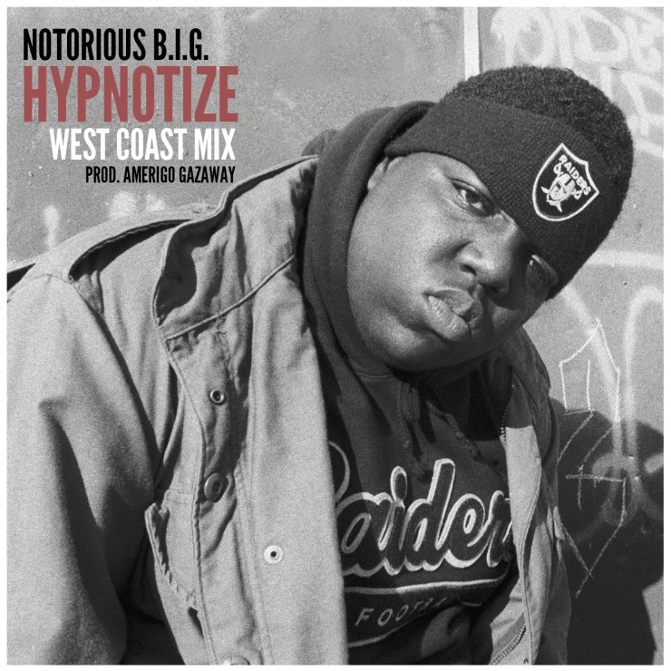 Notorious B.I.G. - Hypnotize (West Coast Mix)