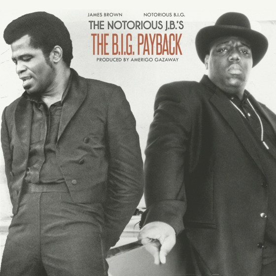 The Notorious J B 's: The B I G  Payback (Full Album)
