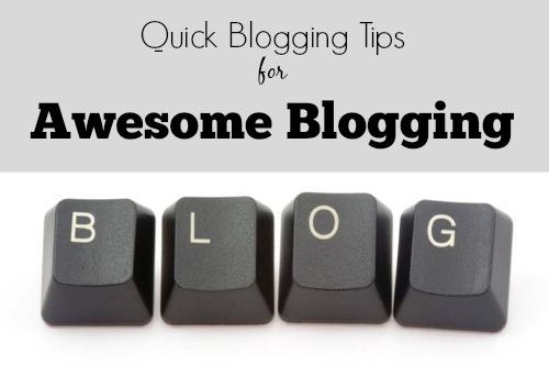 quick blogging tips