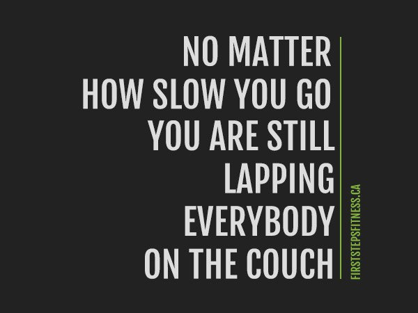 fitness motivation quote - lapping the couch