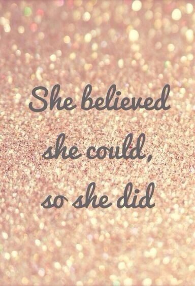 inspiring new years resolutions - she believed she did