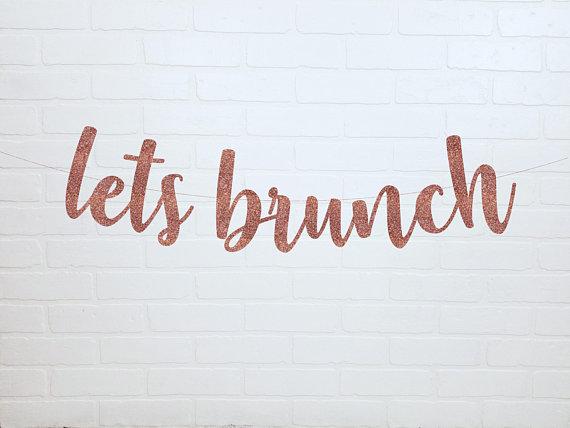 lets brunch banner for baby shower brunch