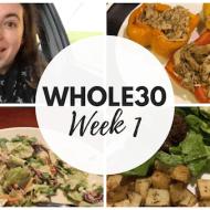 I'm Doing Whole30! Whole30 Week 1 Recap