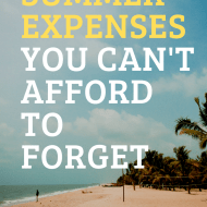 Summer Budgeting Tips & Expenses You Can't Forget