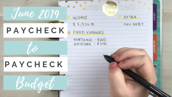 june paycheck to paycheck budget