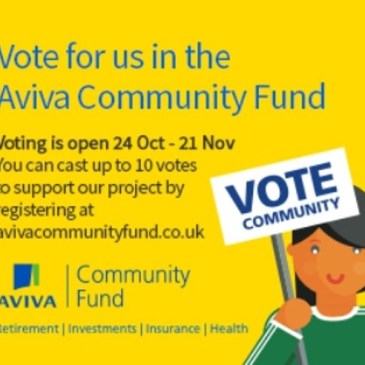 Vote for us in the Aviva Community Fund