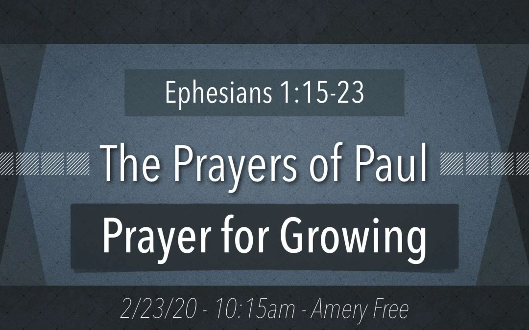 Prayer for Growing