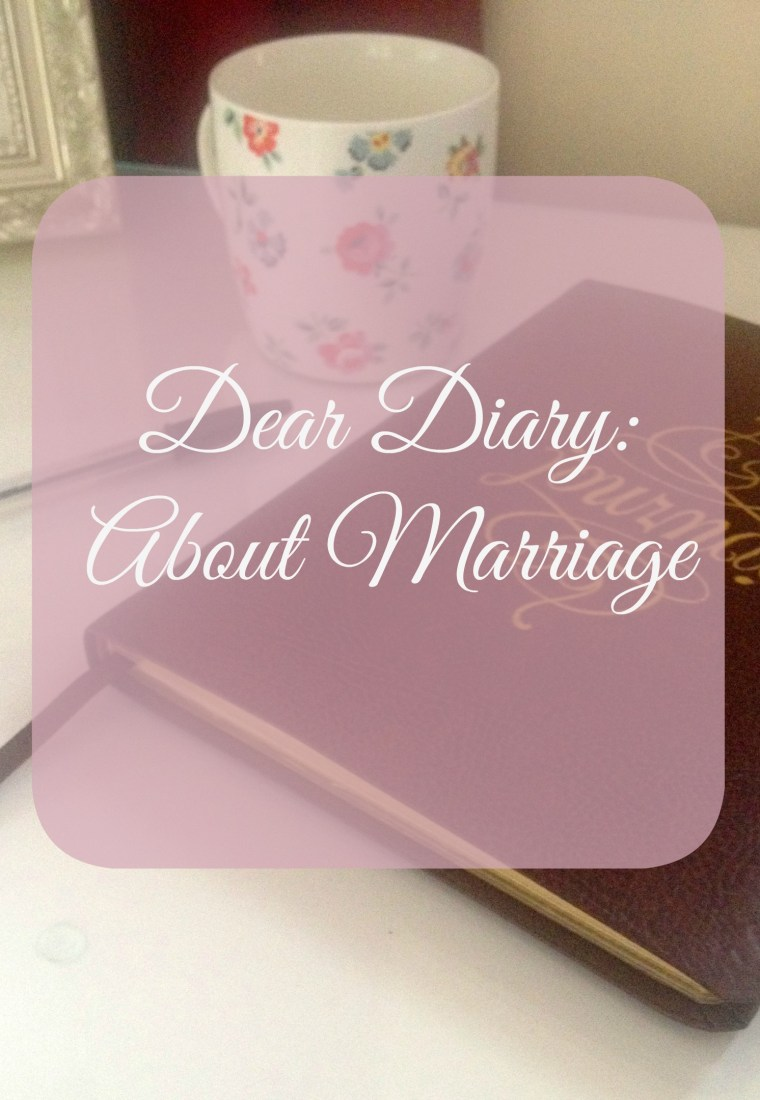 Dear Diary: About marriage