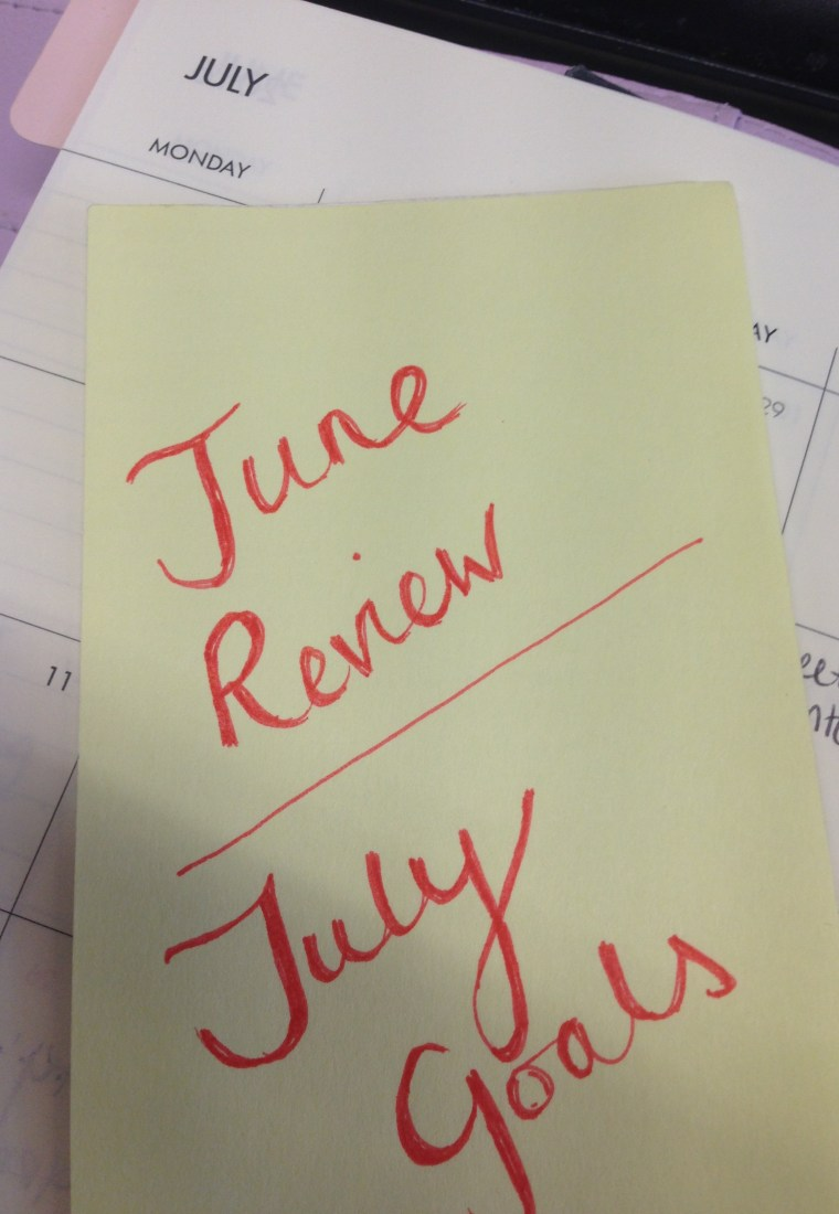 June Review/July Goals