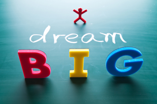 dream big - business