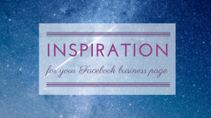 facebook business page content inspiration
