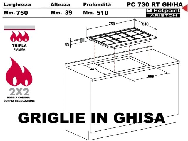 PC730RTGHHA  Piano Cottura 75 incasso cucina Hotpoint Ariston PC 730 RT GHHA 3 Fuochi di cui