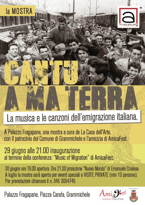 AmiCaFest 2017: Cantu A MA terra   Exhibition on migration. Palazzo Fragapane, Grammichele (La Casa dell'Arte)