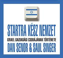 Startra kész nemzet - ez a legtalálóbb szlogen Izraelre