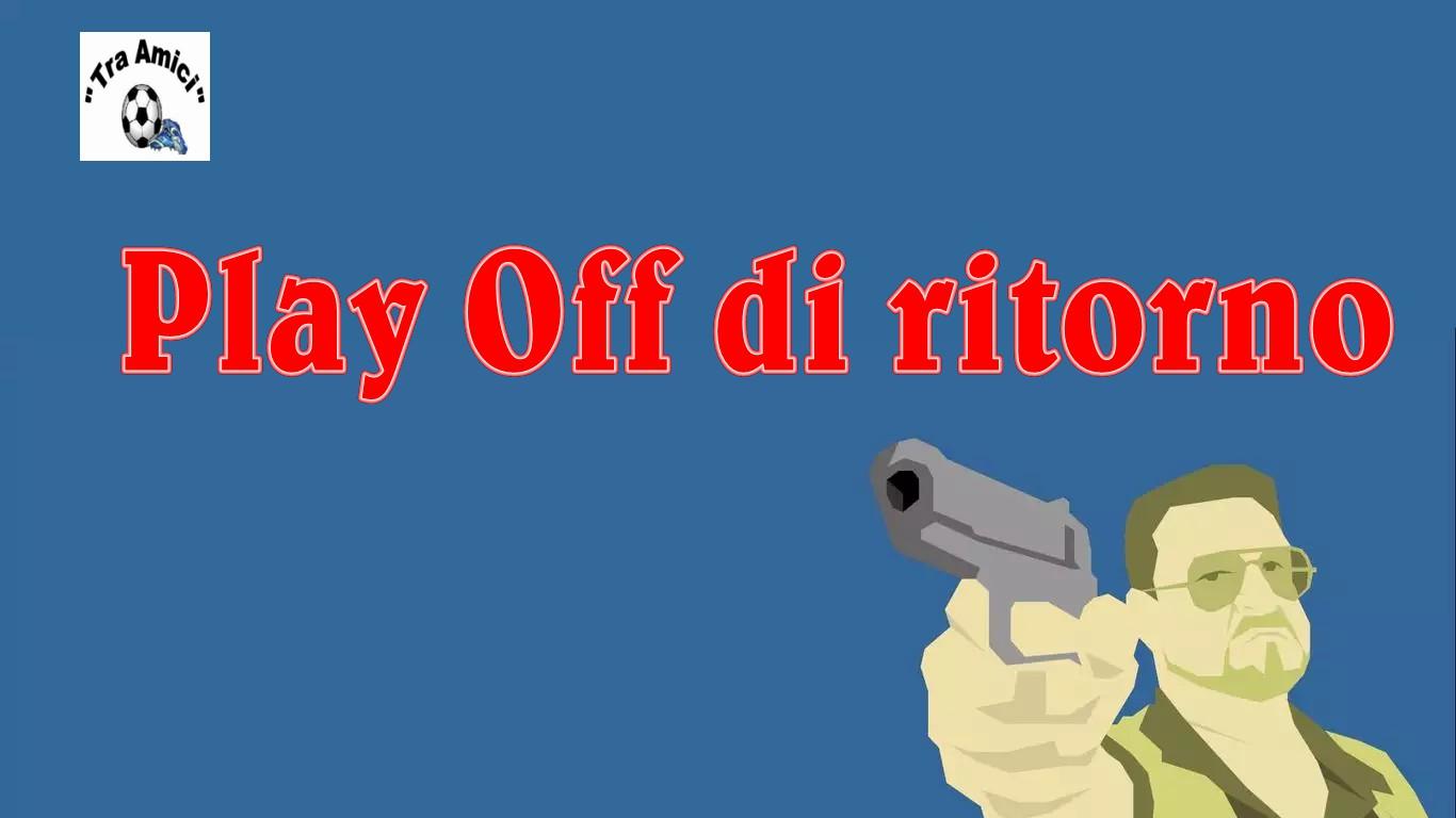 """Ritorno dei Play Off del torneo """"Tra Amici"""" 2017-2018"""