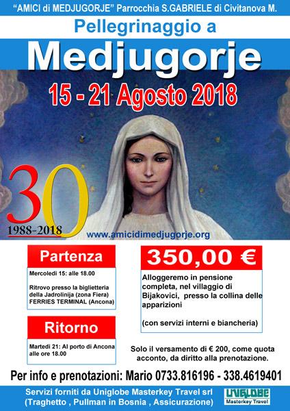 Pellegrinaggio a Medjugorje dal 15 al 21 agosto 2018 (30° Anniversario dal nostro primo Pellegrinaggio)