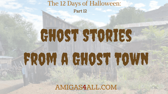 the-12-days-of-halloween-ghost-stories ghost town