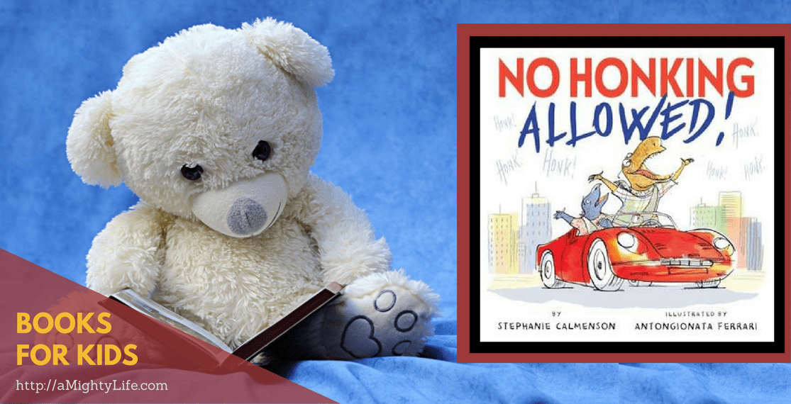 No Honking Allowed by Stephanie Calmenson & Antongionata Ferrari
