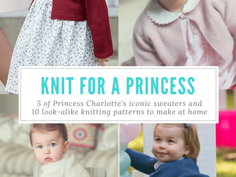 10 Princess Charlotte Cardigan Knitting Patterns - Knit for a Princess!