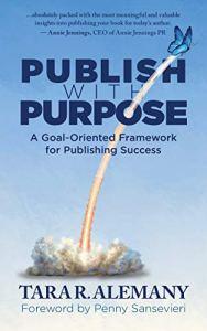 Publish With Purpose by Tara Alameny