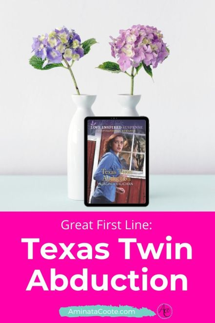First Line of Texas Twin Abduction