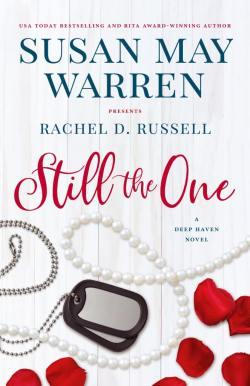Still the One Susan May Warren and Rachel D. Russell