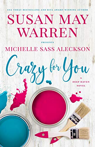 Crazy for You by Michelle Sass Aleckson