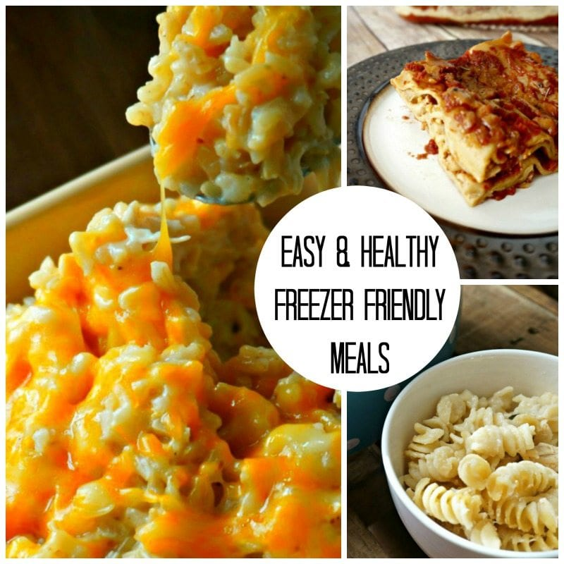 3 Easy, Healthy, and Family Approved Freezer Friendly Meals