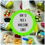 Tips on how to pack a wholesome lunch.