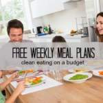 Free Meal Plans (Budget-Friendly & Clean Eating)