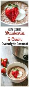 Overnight Strawberries and Cream Steel Cut Oatmeal: Mix all the ingredients together in a slow cooker and set it before bed and wake up to a hearty, gluten-free breakfast! This strawberry and cream oatmeal is a creamy delicious way to start any day!