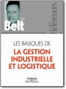 Les basiques de la Gestion Industrille et Logistique
