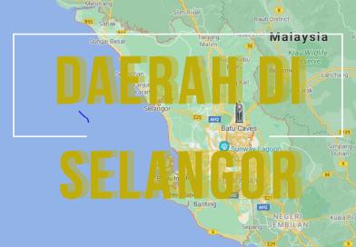 Daerah Di Selangor – Kawasan PKP 2021