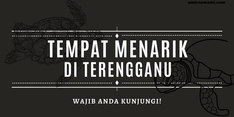 Tempat Menarik Terengganu
