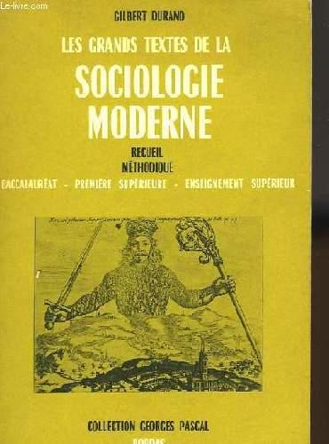 Les grands textes de la sociologie moderne