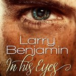 Review: In His Eyes by Larry Benjamin