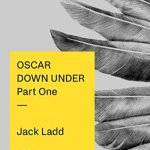 Review: Oscar Down Under: Part One by Jack Ladd