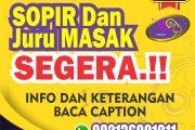 Dibutuhkan Karyawan Posisi Sopir dan Juru Masak Jogjakarta