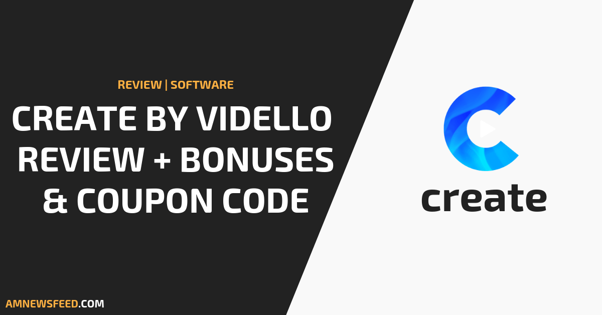 create by vidello review